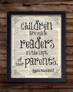 Which is why my children will aallllll be heavy readers. Because they'll have a literature teacher for a mother.
