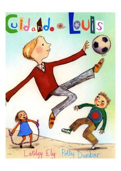 Looking after Louis Big Book by Lesley Ely and Polly Dunbar. This big book introduction to the issue of autism shows how - through imagination, kindness, and a special game of football - Louis's classmates find a way to join him in his world. Character Education, Character Development, Ely, Special Games, Autism Resources, School Resources, Children With Autism, Young Children, Autism