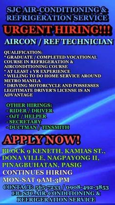 HIRING AIRCON AND REF TECHNICIAN  Job Description - Troubleshoot Air-Con unit / Refrigerators, Chillers, Freezers etc. - Install of All Types of Aircon Unit - Clean All Types of Aircon Unit  QUALIFICATION - W/ at least 1 yr work experience in RAC Service - Willing to do home service around Metro Manila - Driving motorcycle and possesses legitimate driver\'s license is an advantage - Must be Honest, Loyal & Responsible  REQUIREMENTS - Updated Resume - NCI-NCII - Brgy. Clearance - NBI / Police Clearance - 2x2 and 1x1 Picture  SJC Air-Conditioning & Refrigeration Service Office Address: Block 9, 133 Dona Ville Compound,  Nagpayong II, Pinagbuhatan, Pasig Contact No.: 565-7233 / 0998-790-9163 #jobhiring #jobopening #pasig #hiring #aircontechnician #maintenance#airconinstaller #rac  Direction to office: 1. From Crossing Shaw Blvd, Ride Jeep going to Pasig Palengke 2. From Pasig Palengke, Ride Tricycle going to Keneth (Pink Tricycle Located at the Back of Jollibee) 3. Tell the driver to drop you at Block 9 Keneth, Since there is no signage of the Block, Landmark is: Maximuz Pizza at the front, Barber Shop at the left side, Electronic Repair Shop at the right side. You can also Fill up this Application Form form.jotform.me/... #clknetwork #homeappliance24 #kitchenappliances #cleaningappliances
