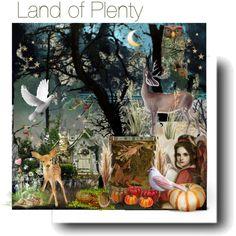 """Land of Plenty"" by melange-art on Polyvore"
