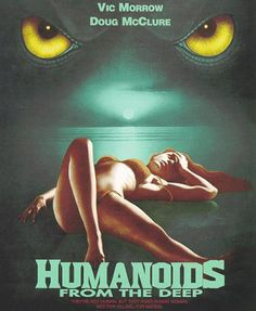 Night six- Humanoids From the Deep - 1980