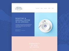 Loyal Coffee – Home Preview