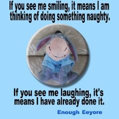 If you see me smiling...