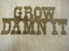 Rustic Rusted Metal Grow Damn It Sign Wall Hanging