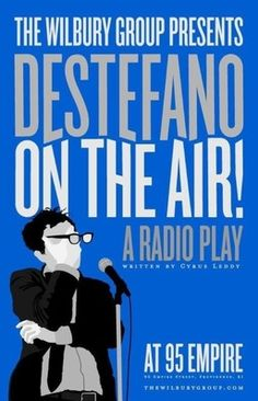 "Poster for The Wilbury Group's ""Destefano on the Air!"""