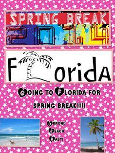 Going to Ormond Beach Florida for spring break yay!