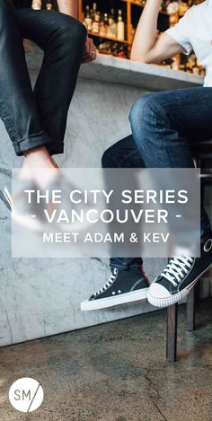 Vancouver photographers Adam & Kev are sharing the stories of impactful local citizens with their latest project So It Is: Vancouver.