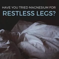 """Restless Leg Syndrome (RLS): may be a symptom of magnesium deficiency. Gastrointestinal issues , diabetes, and pancreatitis can upset the body's magnesium   Carolyn Dean, MD, medical director for the Nutritional Magnesium Association, who specializes in nutrition and health issues, says, """"The best treatment is with any form of magnesium because magnesium relaxes muscles and nerves.""""  This is a universal problem that keeps people awake every night. Try a topical magnesium!    ✅ Request a… Topical Magnesium, Magnesium Benefits, Magnesium Deficiency Symptoms, Muscle And Nerve, Restless Leg Syndrome, Have You Tried, Dean, Muscles, Diabetes"""