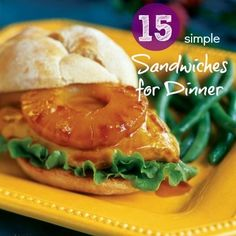 15 Simple Sandwiches for Dinner