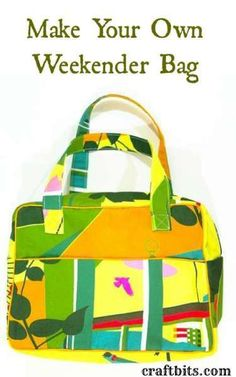 Make Your Own Weekender Bag - free PDF pattern http://craftbits.com/project/make-your-own-weekender-bag/