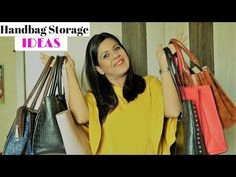 Handbag Storage Ideas ; 6 Tips To Maximize The Storage Space - YouTube
