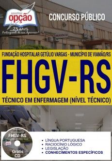 Adquira já sua Apostila preparatória do Concurso da Fundação Hospitalar Getúlio Vargas - FHGV 2017, Município de Viamão /RS, para os cargos Técnico em Enfermagem, Auxiliar de Serviços Gerais, Assistente Administrativo e Auxiliar de Manutenção. Ao todo são 61 vagas imediatas + Cadastro de Reserva, com remuneração inicial de R$ 1.224,61 a R$ 1.587,55, e carga horária de 36 a 40h semanais. O candidato deve possuir nível fundamental ou médio. A prova está prevista para o dia 12 de fevereiro.