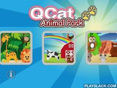"""QCat- Toddler Animal Park Free  Android App - playslack.com , """"QCat -Toddler's Animal Park"""" is a funny, colorful and beautiful app for little baby. Children can move the animals to other place, touch or tap them to hear their sound and see the animations. Every touch might be have different animation.There is small secret or hiding animal some where, try to find and tap it.This app include 4 scenes, each scene has below animals:Jungle: elephant, giraffe, lion, monkey, snake, parrotFarm…"""