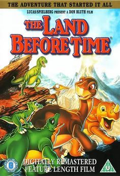 land before time -- my cousin and I must've watched this VHS tape to the point of extinction ... oh! did you see what I did just there?? ;)