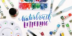 waterbrush lettering essentials class