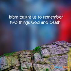Remember Allah and death