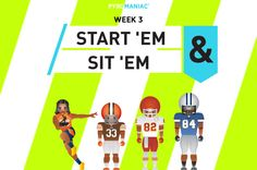 Start 'Em & Sit 'Em Week 3... Ems Week, Fantasy Football, Family Guy, Content, Play, Guys, People, Fictional Characters, Fantasy Characters