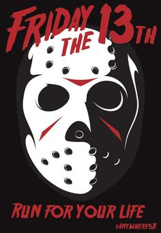 "Friday the 13th, ""Run"""