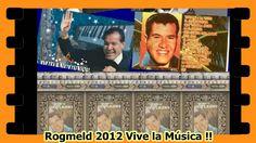 ROMANTICAS DE MIKE LAURE Rogmeld 2012 Vive La Música !!