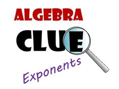 """Clue: Exponents and Exponential Functions Review Game *multiplying like bases *dividing like bases *raising a power to a power *zero exponents *negative exponents This new Clue game is on sale now through Cyber Monday. Check out reviews for my other Clue games! One example: """"I love the """"CLUE"""" game format of this activity and my students absolutely loved it! Super engaging and very relevant to the types of cooperative learning that goes hand in hand with the Common Core mathematical… Math Lesson Plans, Math Lessons, Review Games, Exam Review, Law Of Cosines, Mathematical Practices, Clue Games, School Fun, School Ideas"""