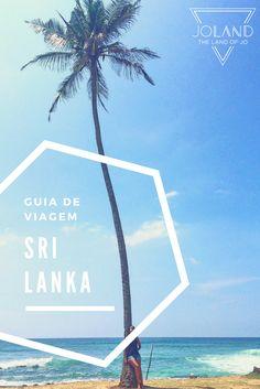 Um Guia de Viagem repleto de dicas úteis para te ajudar a planeares uma viagem ao Sri Lanka!