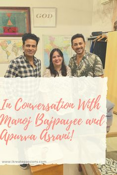 In Conversation With Manoj Bajpayee and Apurva Asrani! - iKreate Passions Heart Touching Story, Touching Stories, Local Tv Stations, Film Institute, Acting Skills, The Best Films, Return To Work, Criminal Justice, Bollywood Actors