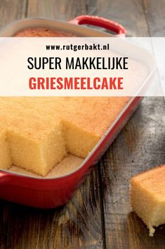 Dutch Recipes, Sweet Recipes, Cake Recept, Semolina Cake, Savarin, Good Food, Yummy Food, Candy Cakes, Buffet
