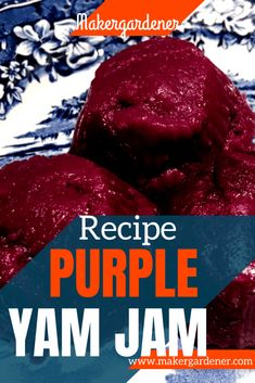 How to make purple yam jam from scratch using frozen purple yam (ube). This is versatile jam that forms the base for ube desserts. #purpleyamjam