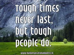 Be tough