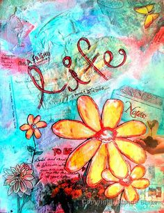 Art :: DBlake :: 2012 Life journal page, acrylic and watercolor paints, collage, doodles, photo transfer using packaging tape, hand lettering and personal journaling