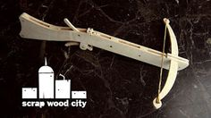 scrap wood city: How to make a wooden crossbow