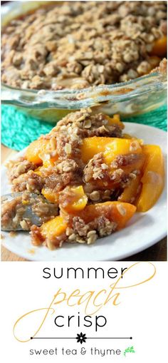 Summer Peach Crisp - This has to be the best peach crisp recipe around: well-rounded in flavor, simple to make, and the best way to use up your summer peaches. www.sweetteaandthyme.com