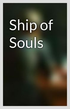 """""""Ship of Souls"""" by DuncanSwallow - """"…"""""""