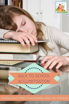 Back to school acclimatisation, my top tips for transitioning back to school after the holidays and coping with the first week of school tiredness and tantrums