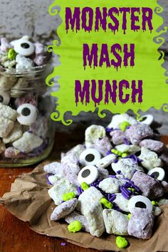Monster Mash Munch You can whip up this spooky snack in no time!