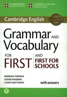 [PDF+CD] Cambridge English Grammar and Vocabulary for First and First for Schools Student's Book English Grammar Book Pdf, English Grammar Worksheets, Grammar And Vocabulary, Grammar Lessons, English Book, English Study, English Words, English Vocabulary, Teaching English