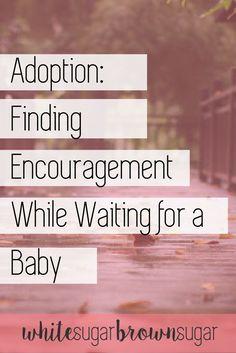 Adoption Encouragement | How to Adopt | Struggles During Adoption | Transracial Adoption | Interracial Adoption | Adopted Children | Infant Adoption | Adoption Journey