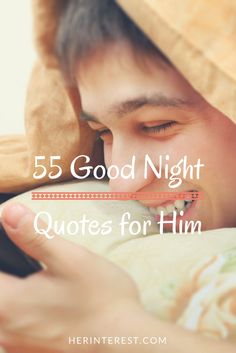 55 Good Night Quotes for Him