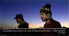 #MARSquotes Tomo Milicevic about Jared Leto on #ARTIFACT