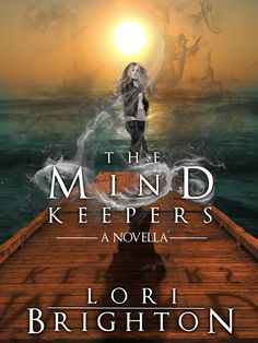 Lori Brighton - The Mind Readers - The Mind Keepers