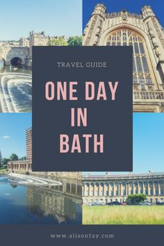 Travel guide to one day in Bath, England.