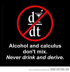 Ya I need to remember: math and alcohol don't mix...