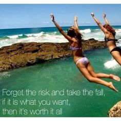 """I would prefer have life with risks instead of always asking myself """"What if?"""" <3"""
