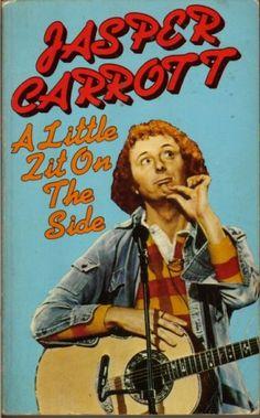 Jasper Carrott – A Little Zit on the Side