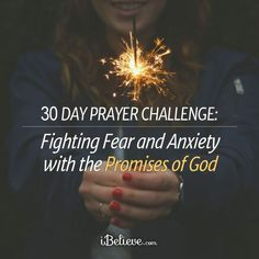Prayer Challenge: Fighting Anxiety with God's Promises! iBelieve.com #prayer #faith
