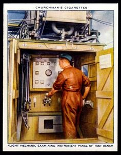 "https://flic.kr/p/NixSrG | Cigarette Card - Flight Mechanic and Test Bench | Churchman's cigarettes ""The R.A.F. at Work"" (series of 48 issued in 1937) #19 Flight mechanic examining instrument panel of test bench"