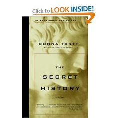 The Secret History by Donna Tartt: Because this books is part of my unread library. And I've heard nothing but great things.