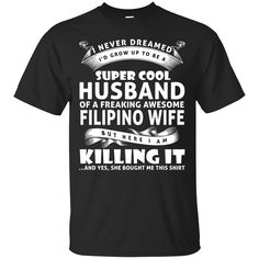 Super cool husban... Don't miss out :  http://99promocode.com/products/super-cool-husband-of-a-freaking-awesome-filipino-wife #Mens #womens #fashion
