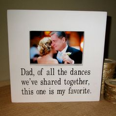 Hey, I found this really awesome Etsy listing at https://www.etsy.com/listing/185110666/dad-father-daughter-picture-frame-white