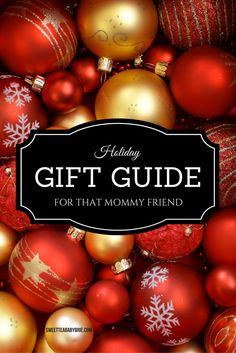 Holiday Gift Guide for that Mommy Friend